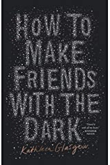 How to Make Friends with the Dark Kindle Edition