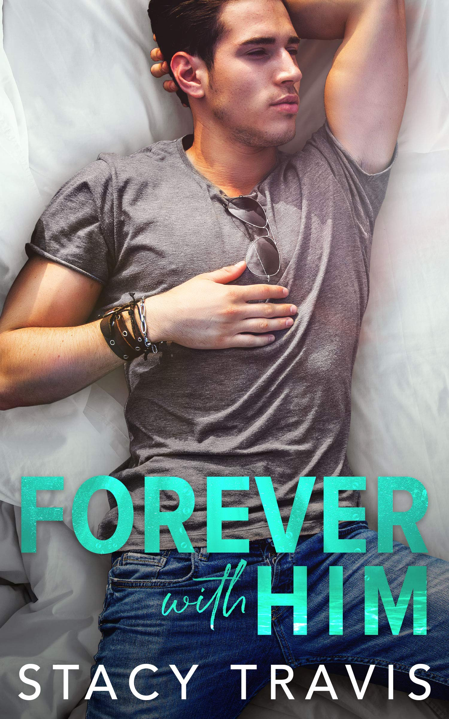 Forever with Him: An Opposites Attract Contemporary Romance (Summer Heat Book 2)