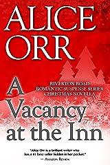 A Vacancy at the Inn: Riverton Road Romantic Suspense Book 3 Kindle Edition