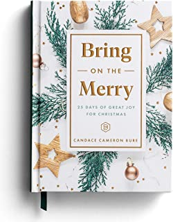 Bring On The Merry: 25 Days of Great Joy for Christmas (Devotional Journal)
