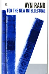 For the New Intellectual: The Philosophy of Ayn Rand (50th Anniversary Edition) (English Edition) eBook Kindle