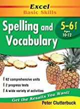 Excel Basic Skills Workbook: Spelling and Vocabulary Years 5-6