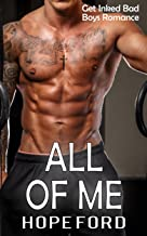 All OF Me: An Older Man, Younger BBW Steamy Sweet Romance (Get Inked Bad Boys Romance Book 3)