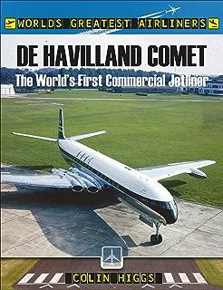 De Havilland Comet: The World's First Commercial Jetliner (World's Greatest Airliners)