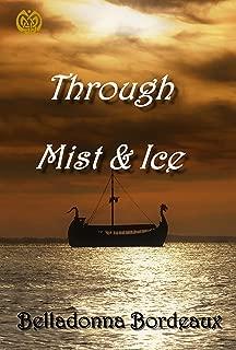Through Mist and Ice