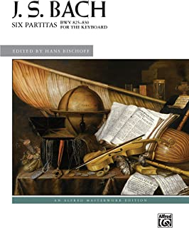 Six Partitas, BWV 825--830 (Alfred Masterwork Edition)