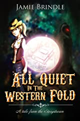 All Quiet In The Western Fold (Tales from the Storystream Book 7) Kindle Edition