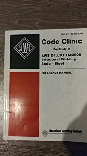 AWS D1.1 STRUCTURAL WELDING CODE STEEL - REFERENCE MANUAL