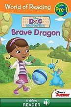 World of Reading: Doc McStuffins Brave Dragon (A Disney Reader): Level Pre-1 (World of Reading (eBook))