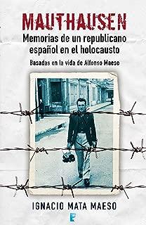 Mauthausen. Memorias de un republicano (Spanish Edition)