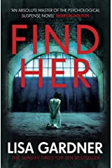 Find Her: An absolutely gripping thriller from the international bestselling author (Detective D.D. Warren Book 8) Kindle Edition