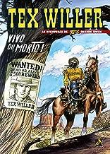 Tex Willer 1. Vivo Ou Morto!