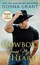 Cowboy, Cross My Heart (Heart of Texas Book 2)