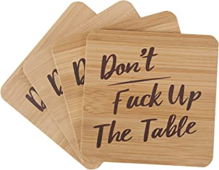 Don't Fuck Up The Table Bamboo Unique Drink Coasters | Set of 4 with Holder | Funny Housewarming Gift