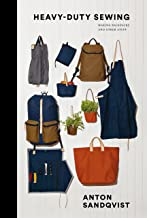 Heavy Duty Sewing: Making Backpacks and Other Stuff
