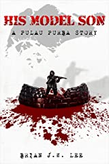 His Model Son: A Pulau Purba Story Kindle Edition