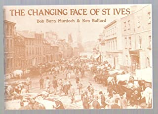 Changing Face of St. Ives
