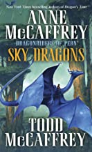 Sky Dragons: Dragonriders of Pern