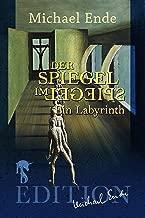 Der Spiegel im Spiegel: Ein Labyrinth (German Edition)