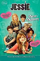 Jessie: New Nanny (Jessie Junior Novel Book 2) Kindle Edition