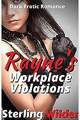 Rayne's Workplace Violations: Dark Erotic Romance (RayneFall Book 2) Kindle Edition