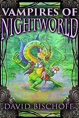 Vampires of Nightworld Kindle Edition