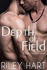 Depth of Field (Last Chance Book 1) Kindle Edition