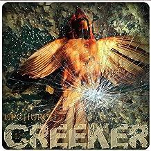 Creeker [Explicit]