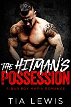 The Hitman's Possession (A Bad Boy Mafia Romance Book 1)