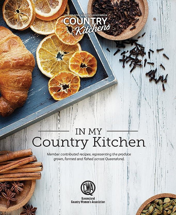 有害な租界シチリアIn My Country Kitchen: Member contributed recipes, representing the produce grown, farmed and fished across Queensland (English Edition)
