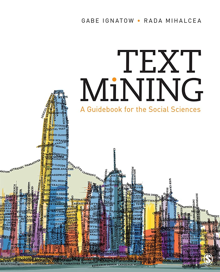 改善する二十反響するText Mining: A Guidebook for the Social Sciences (English Edition)