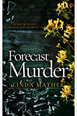 FORECAST MURDER a gripping murder mystery full of twists (Private Detective Book 1) Kindle Edition