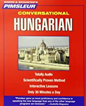 Pimsleur Hungarian Conversational Course - Level 1 Lessons 1-16 CD: Learn to Speak and Understand Hungarian with Pimsleur Language Programs (1)