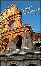 Roma Guia de Viagem (Portuguese Edition)