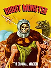 Robot Monster - The Original Version