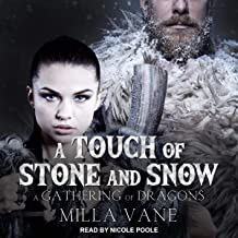 A Touch of Stone and Snow: Gathering of Dragons Series, Book 2