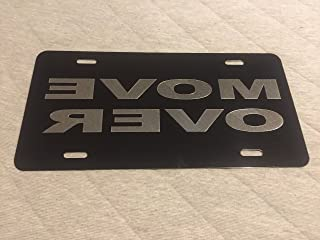 Diamond Etched Move Over Road Rage Reversed Car Tag on Black Aluminum License Plate