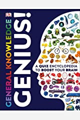 General Knowledge Genius!: A Quiz Encyclopedia to Boost Your Brain Kindle Edition