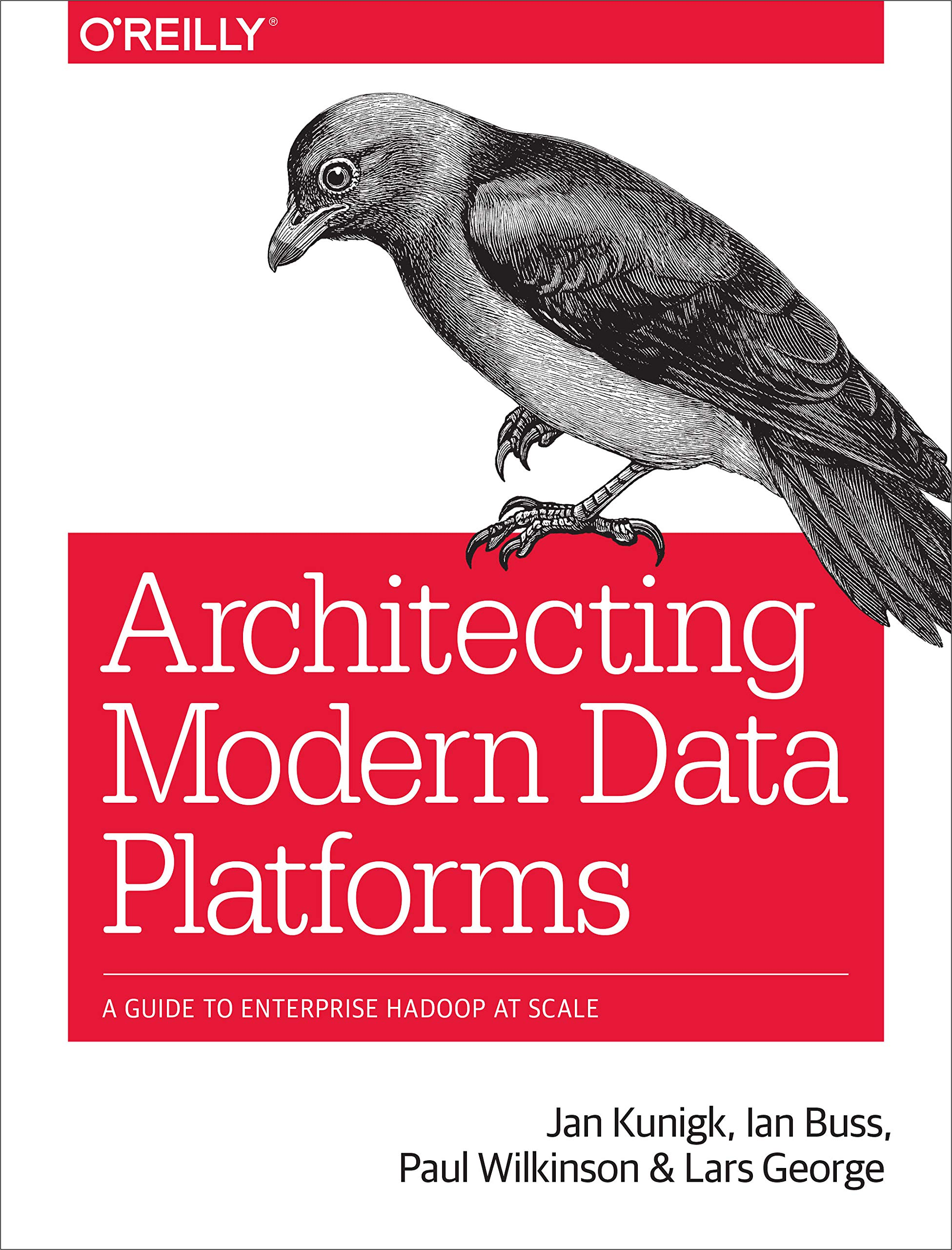 Architecting Modern Data Platforms