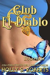 Club El Diablo: Damian (Devil's Playground Book 1)