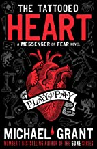 The Tattooed Heart: A Messenger of Fear Novel