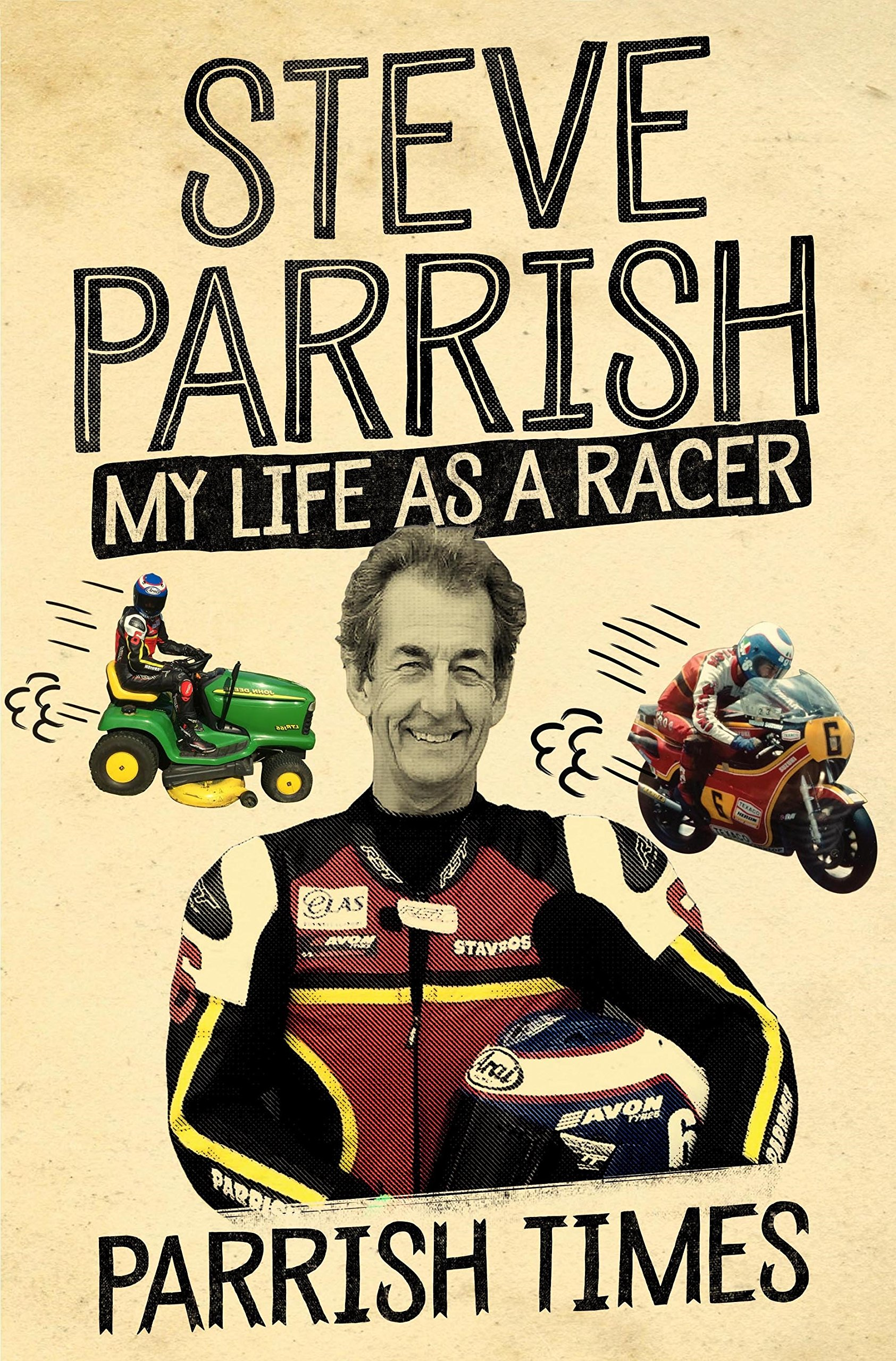 Download Parrish Times: My Life as a Racer (English Edition)