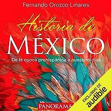 Historia de México [History of Mexico]: De la época prehispánica a nuestros días [From Pre-Hispanic Times to Our Days]