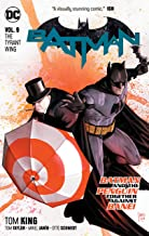 King, T: Batman Vol. 9: The Tyrant Wing