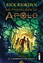 O labirinto de fogo (As provações de Apolo Livro 3)