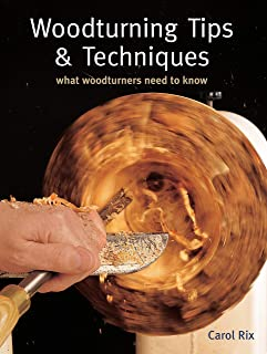 Woodturning Tips & Techniques: What Woodturners Need to Know