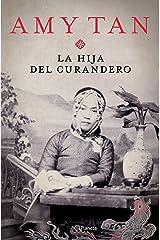La hija del curandero (Planeta Internacional) (Spanish Edition) Kindle Edition