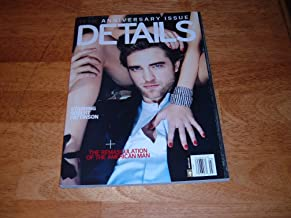 Details magazine, March 2010-Robert Pattinson-Eclipse & New Moon star.