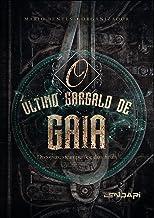 O último gargalo de Gaia: Distopias, steampunk e dias finais
