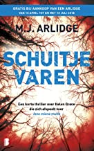 Schuitje varen: Een korte thriller over Helen Grace die zich afspeelt voor Iene miene mutte (Helen Grace-serie)